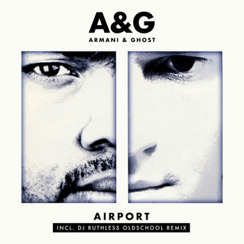 Armani & Ghost - Airport DJ Ruthless Oldschool Remix