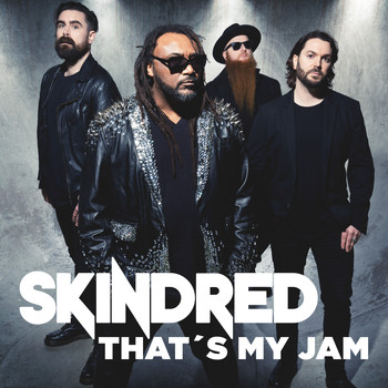 Skindred - That´s My Jam