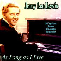 Jerry Lee Lewis - As Long as I Live