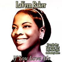 LaVern Baker - If You Love Me