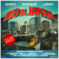 Martin Solveig & Dragonette - Big in Japan