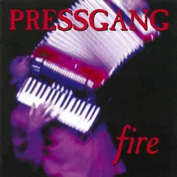 Pressgang - Fire (Explicit)