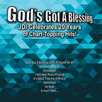 Various Artists - God's Got a Blessing: JDI Celebrates 20 Years of Chart-Topping Hits
