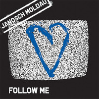 Janosch Moldau - Follow Me