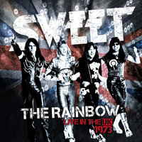 Sweet - The Rainbow (Live) [New Extended Version]