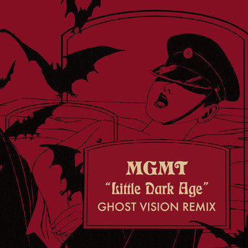 MGMT - Little Dark Age (Ghost Vision Remix)