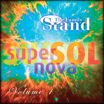 The Family Stand - Super Sol Nova, Vol. 1