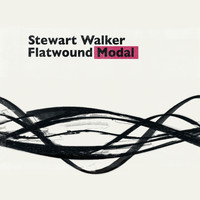 Stewart Walker - Flatwound-Modal
