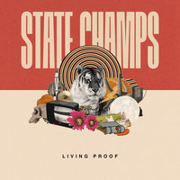 State Champs - Living Proof (Explicit)