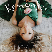 Bianca Ryan - Remember