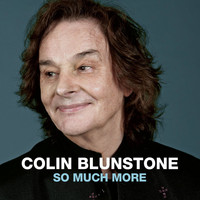 Colin Blunstone - So Much More