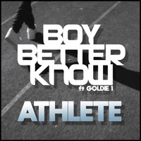 Boy Better Know - Athlete (Explicit)