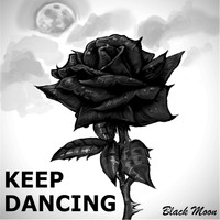Black Moon - Keep Dancing