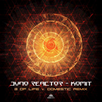 Juno Reactor - Komit (3 Of Life & Domestic Remix)