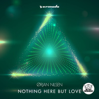 Orjan Nilsen - Nothing Here But Love