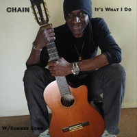 Chain - It's What I Do