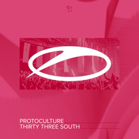 Protoculture - Thirty Three South