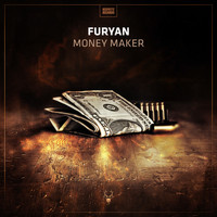 Furyan - Money Maker