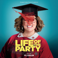Various Artists - Life Of The Party (Original Motion Picture Soundtrack)