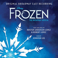 Various Artists - Frozen: The Broadway Musical (Original Broadway Cast Recording)