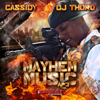 Cassidy - Mayhem Music: AP 3 (Explicit)