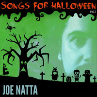 Joe Natta - Songs for Halloween, Vol. 3