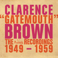 "Clarence ""Gatemouth"" Brown - The Peacock Recordings: 1949-1959"