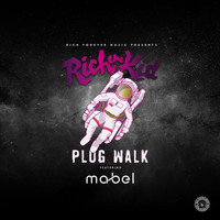 Rich The Kid - Plug Walk (Mabel Remix [Explicit])