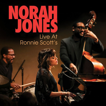 Norah Jones - And Then There Was You (Live At Ronnie Scott's)