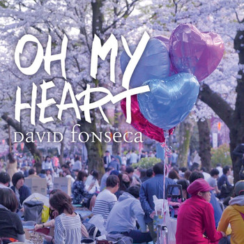 David Fonseca - Oh My Heart