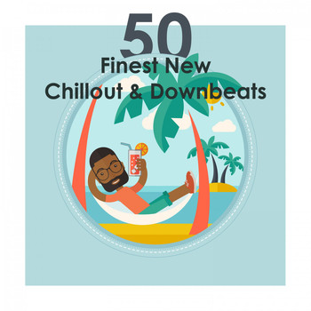 Various Artists - 50 Finest New Chillout & Downbeats (Electronic Selection)