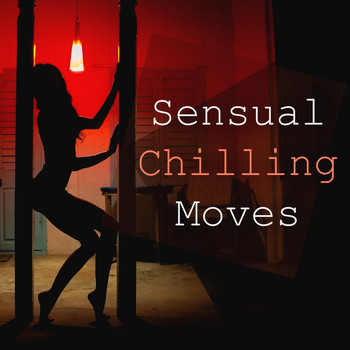 Various Artists - Sensual Chilling Moves
