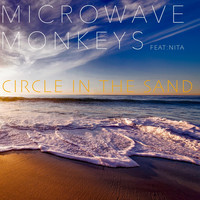 Microwave Monkeys feat. Nita - Circle in the Sand