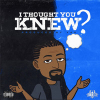Yak - I Thought You Knew (Explicit)