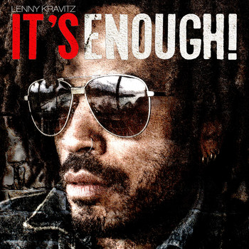 Lenny Kravitz - It's Enough (Explicit)