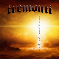Tremonti - Bringer Of War