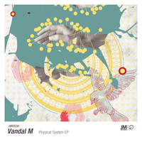Vandal M - Physical System EP