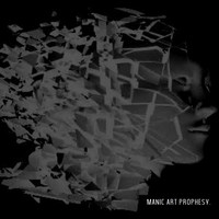 Swallowed - Manic Art Prophesy (Explicit)