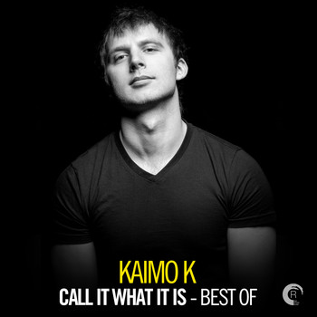 Kaimo K - Call It What It Is - Best of