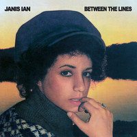 Janis Ian - Between the Lines (Remastered)
