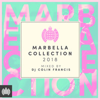 Various Artists - Marbella Collection 2018 (Mixed by DJ Colin Francis) - Ministry of Sound (Explicit)
