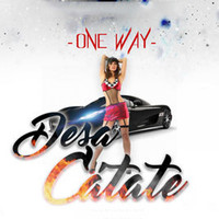 One Way - Desacatate (Explicit)
