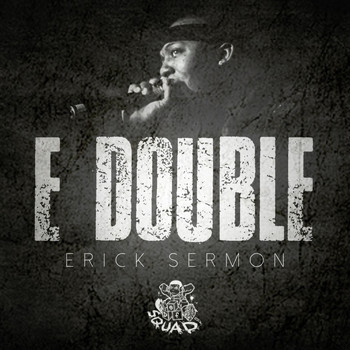 Erick Sermon - E Double (Explicit)