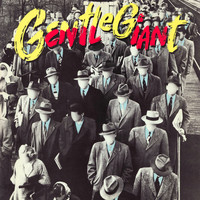 Gentle Giant - Civilian (2012 Remaster)