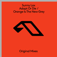 Sunny Lax - Adapt Or Die / Orange Is The New Grey