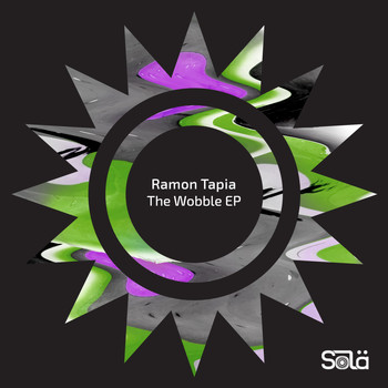 Ramon Tapia - The Wobble EP