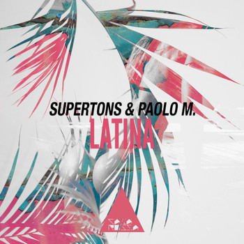 Supertons and Paolo M. - Latina