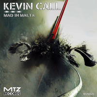 Kevin Call - Mad In Malta EP