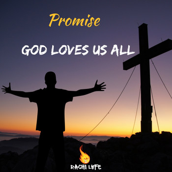 Promise - God Loves Us All