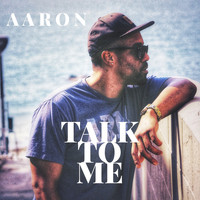 AaRON - Talk To Me